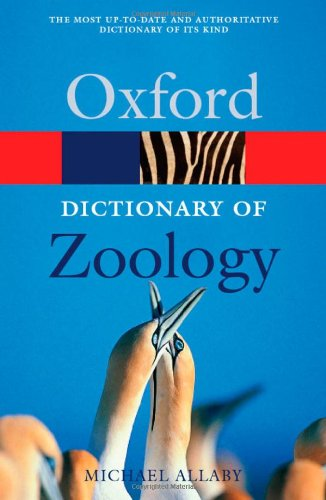9780198607588: A Dictionary of Zoology