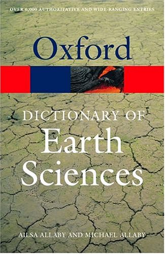 9780198607601: A Dictionary of Earth Sciences (Oxford Quick Reference)