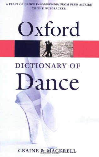 9780198607656: The Oxford Dictionary of Dance (Oxford Quick Reference)