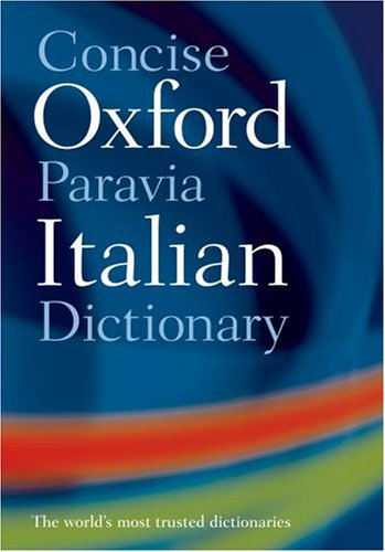 9780198607694: Concise Oxford-Paravia Italian Dictionary