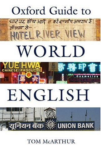 9780198607717: Oxford Guide to World English