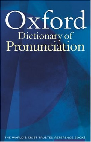 9780198607724: Oxford Dictionary of Pronunciation for Current English