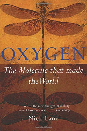 9780198607830: Oxygen: The molecule that made the world