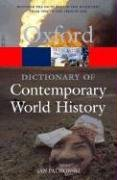 9780198608752: A Dictionary of Contemporary World History: From 1900 to the Present Day (Oxford Quick Reference)