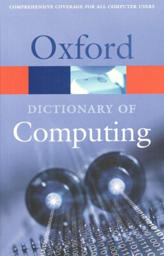 9780198608776: A Dictionary of Computing (Oxford Quick Reference)