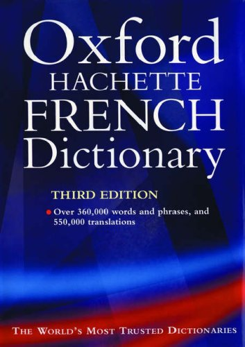 9780198608790: The Oxford-Hachette French Dictionary: French-English / English-French