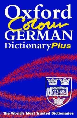 9780198609018: Oxford Colour German Dictionary Plus: 2/e revised
