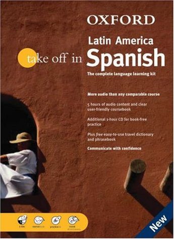 9780198609131: Oxford Take Off In Latin American Spanish: The Complete Language-learning Kit Book-and-CD Package (Take Off In Series)