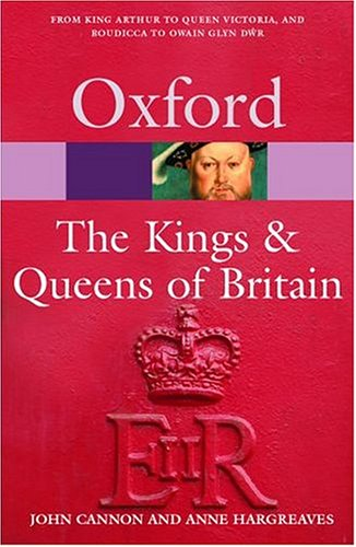 9780198609568: The Kings & Queens of Britain (Oxford Quick Reference)
