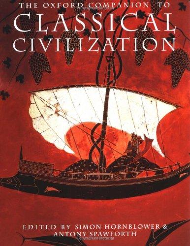 9780198609582: The Oxford Companion to Classical Civilization (Oxford Companions)