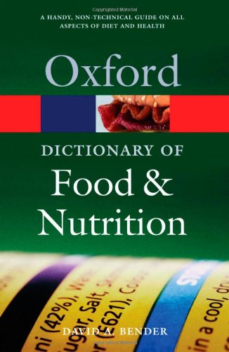 9780198609612: A Dictionary of Food and Nutrition (Oxford Quick Reference)