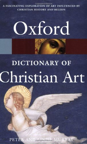 9780198609667: A Dictionary of Christian Art