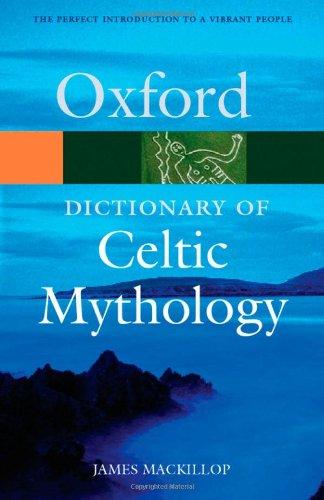 9780198609674: A Dictionary Of Celtic Mythology