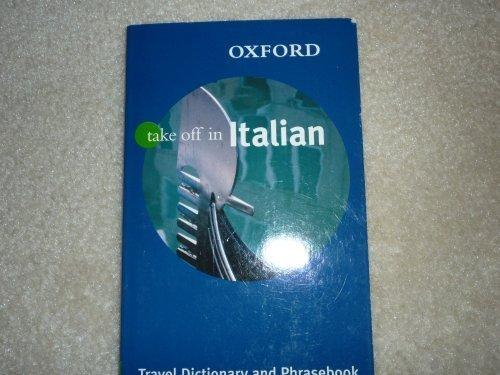 9780198609711: Oxford Take Off in Italian