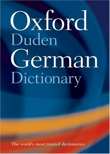 9780198609742: Oxford-Duden German Dictionary: With FREE SpeakGerman Pronunciation CD-ROM (available to UK, US, and Europe only)