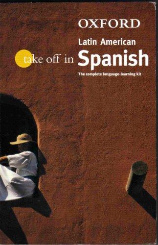 9780198609896: Take Off in Latin American Spanish