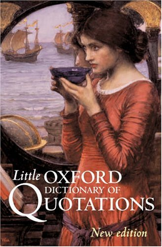 9780198609988: Little Oxford Dictionary of Quotations