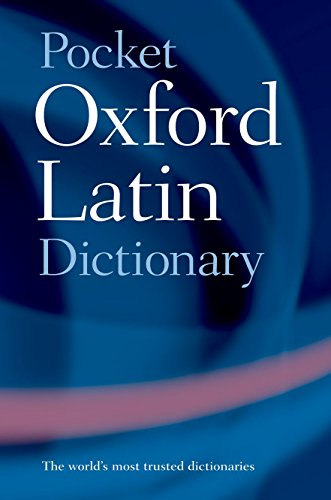 9780198610052: Pocket Oxford Latin Dictionary