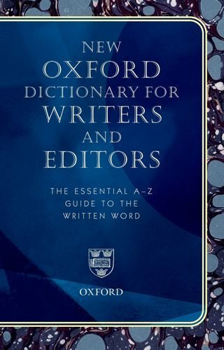 9780198610403: New Oxford Dictionary for Writers and Editors: The Essential A-Z Guide to the Written Word