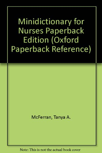 Minidictionary for Nurses Paperback Edition (Oxford Paperback: McFerran, Tanya A.