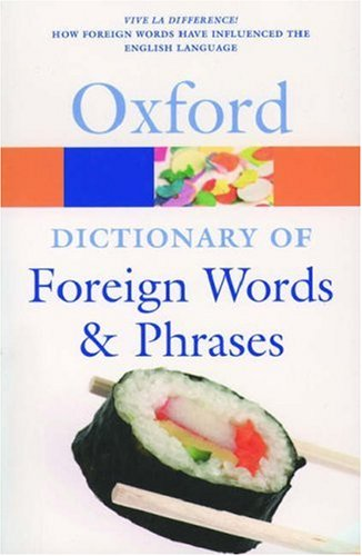 9780198610519: The Oxford Dictionary of Foreign Words and Phrases (Oxford Quick Reference)