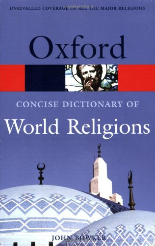 9780198610533: The Concise Oxford Dictionary of World Religions (Oxford Quick Reference)