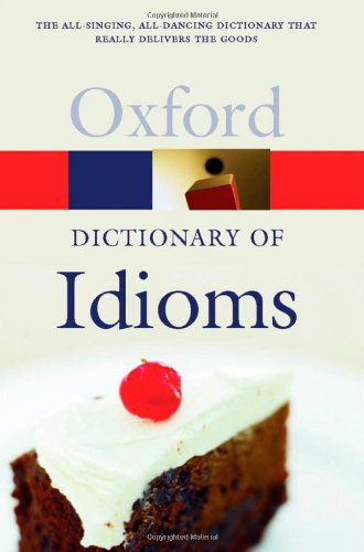 9780198610557: The Oxford Dictionary of Idioms (Oxford Quick Reference)
