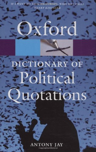 9780198610618: Oxford Dictionary of Political Quotations