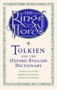 9780198610694: The Ring of Words: Tolkien and the Oxford English Dictionary