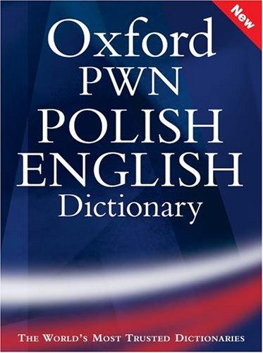 Oxford PWN Polish English Dictionary (Wielki slownik polsko-angielski)