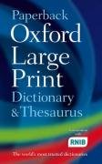9780198610786: Paperback Oxford Large Print Dictionary & Thesaurus