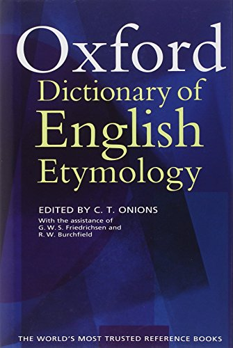 9780198611127: The Oxford Dictionary of English Etymology
