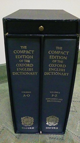 The Compact Edition of the Oxford English Dictionary (2 Volume Set)