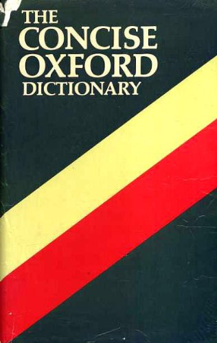 The Concise Oxford Dictionary of Current English: Sykes, J. B.