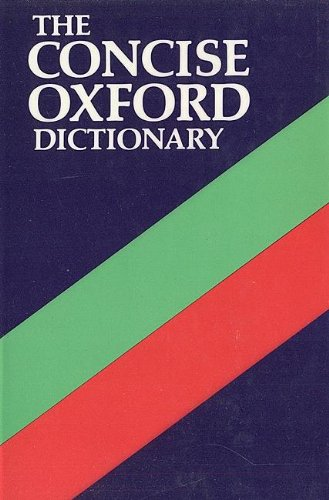 9780198611325: The Concise Oxford Dictionary of Current English