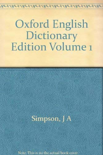 9780198612131: Oxford English Dictionary Edition Volume 1