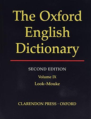 9780198612216: THE OXFORD ENGLISH DICTIONARY: VOLUME IX LOOK-MOUKE.