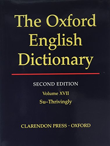 Oxford English Dictionary Edition Volume 17: J A Simpson