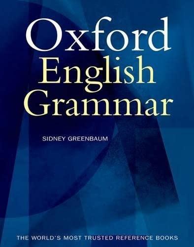 9780198612506: The Oxford English Grammar