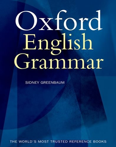 9780198612506: The Oxford English Grammar