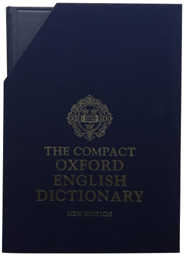 9780198612582: The Compact Edition of The Oxford English Dictionary, Complete Text Reproduced Micrographically (in slipcase with reading glass) (v. 1-20)