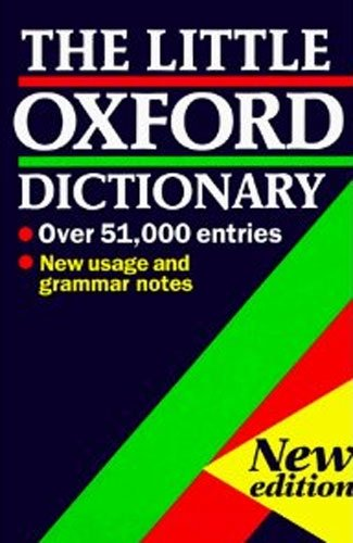 9780198612988: The Little Oxford Dictionary of Current English
