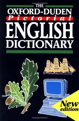 9780198613114: The Oxford-Duden Pictorial English Dictionary
