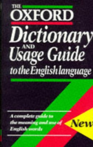 9780198613121: The Oxford Dictionary and Usage Guide to the English Language