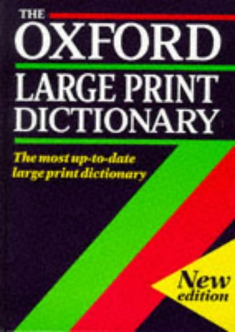 9780198613220: The Oxford Large Print Dictionary