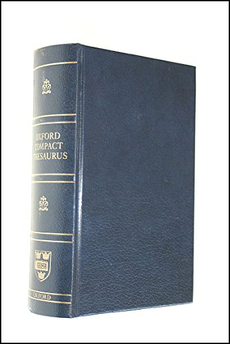 9780198614302: OXFORD COMPACT THESAURUS : THIRD EDITION