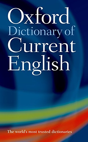 9780198614371: Oxford Dictionary of Current English