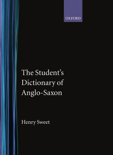 9780198631071: The Student's Dictionary of Anglo-Saxon