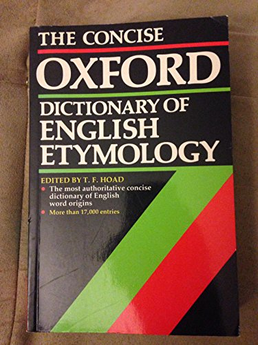 9780198631200: The Concise Oxford Dictionay of English Etymology