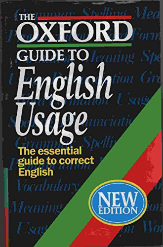 9780198631378: The Oxford Guide to English Usage